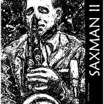 """Saxman II Poster"" by artistfaye"