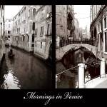 """Mornings in Venice"" by whatisee4u"
