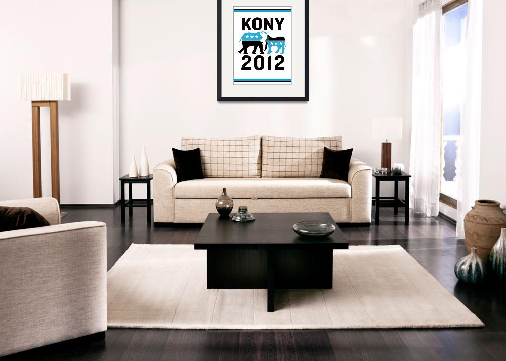 """Kony 2012&quot  by KonyPosters"