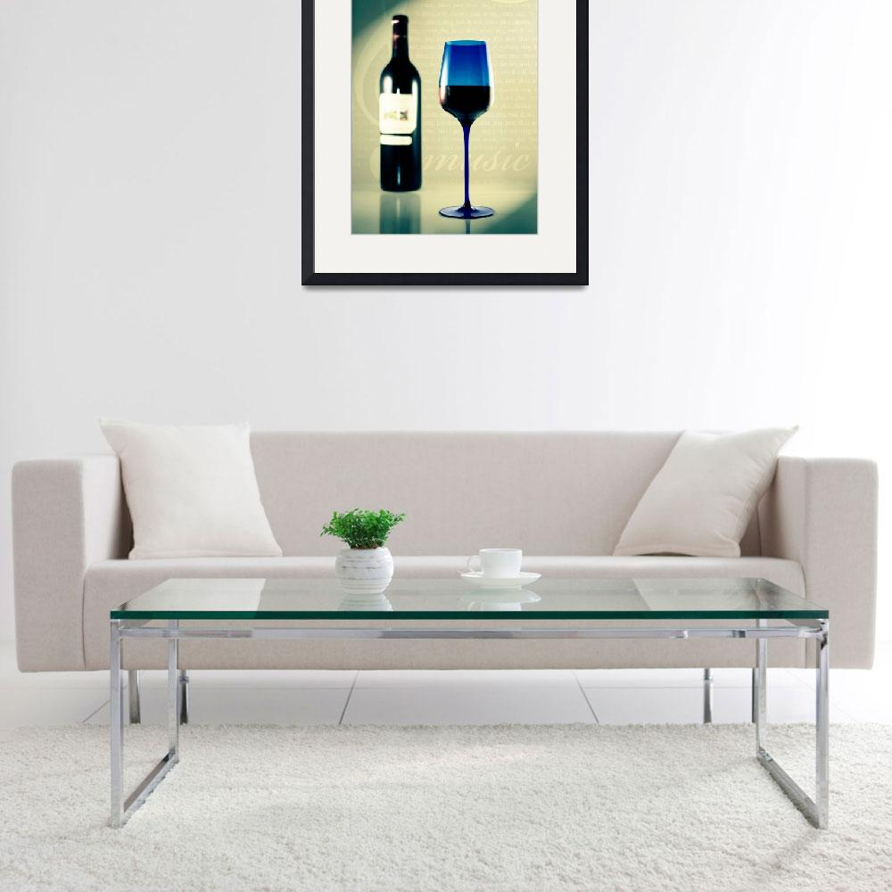 """Wine and Blue Glass&quot  (2008) by digitalvisions"