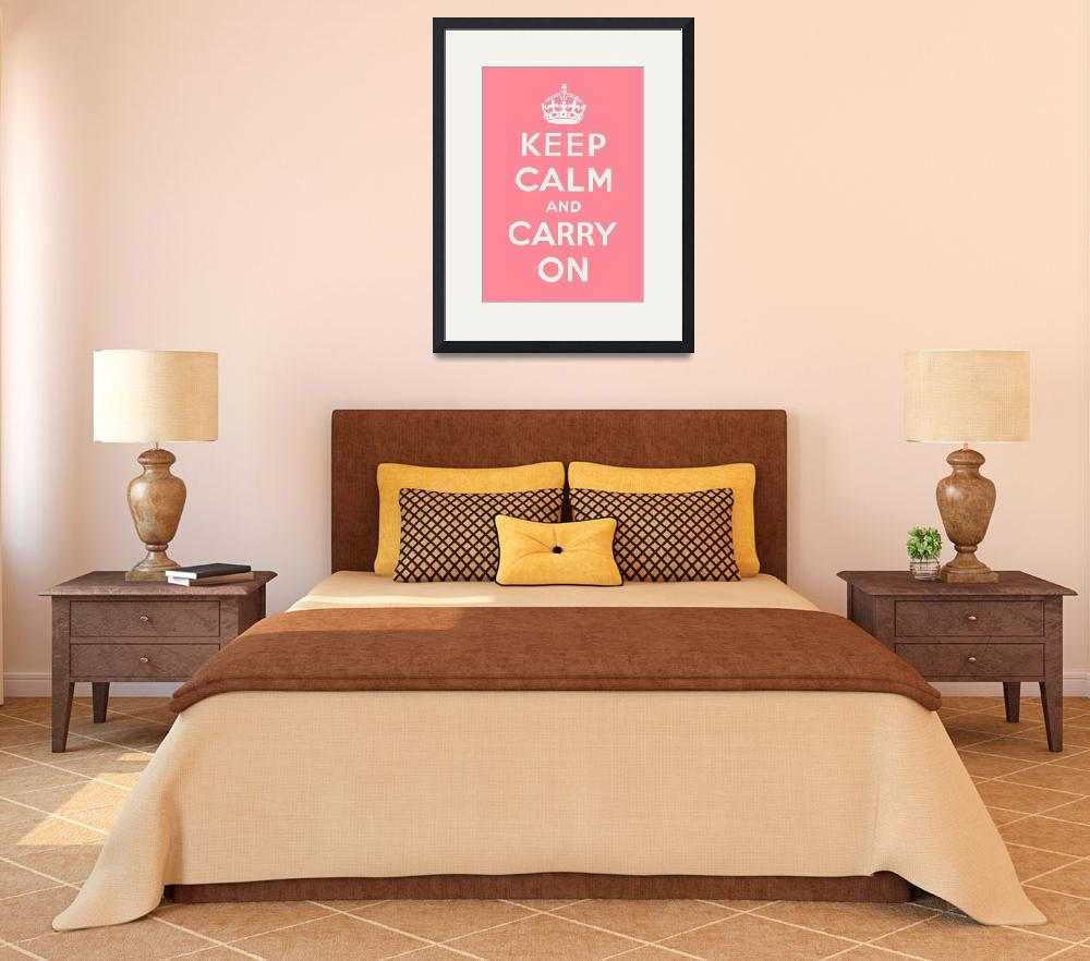 """Pink Keep Calm And Carry On 1&quot  by oldies"