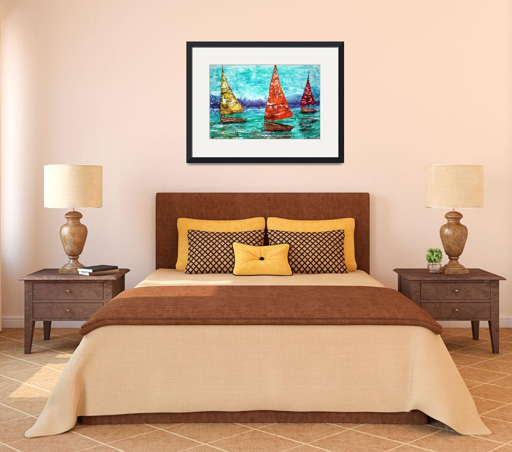 """Sailboat Dreams&quot  (2014) by ArtPrints"