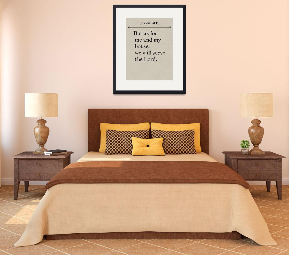 """Joshua 24:15- Bible Verse Wall Art Collection&quot  (2015) by MarkLawrence"