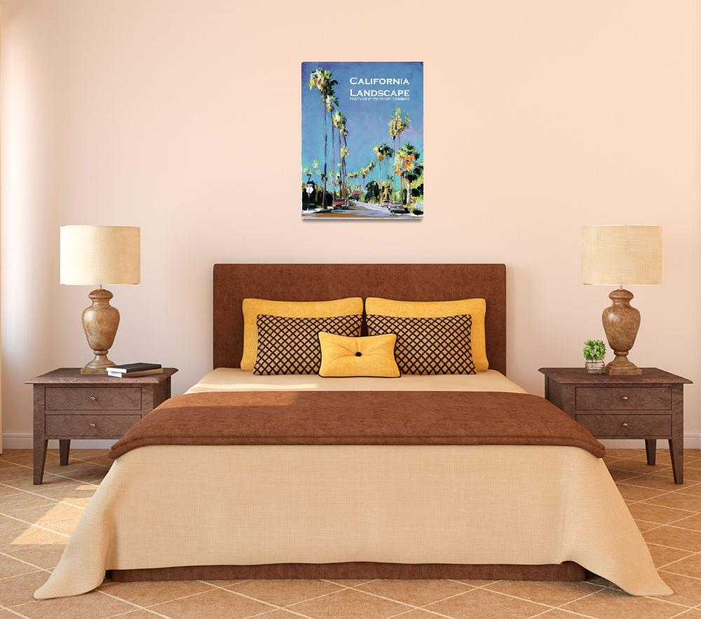 """California Landscape Poster Print- Panorama Street&quot  by RDRiccoboni"