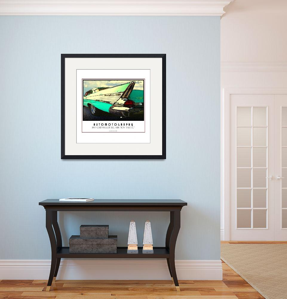 """1957 Chevrolet Bel Air Fin-tastic Poster&quot  (2008) by Automotography"