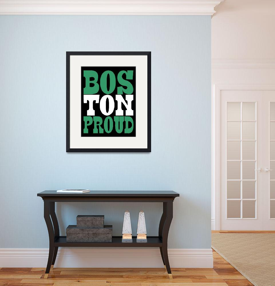 """BOSTON PROUD&quot  (2013) by thegriffinpassant"