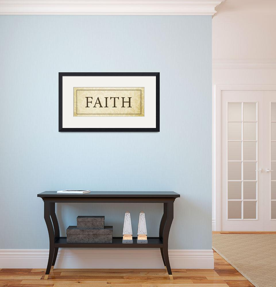 """Faith Sign/Plaque&quot  (2008) by dallasdrotz"