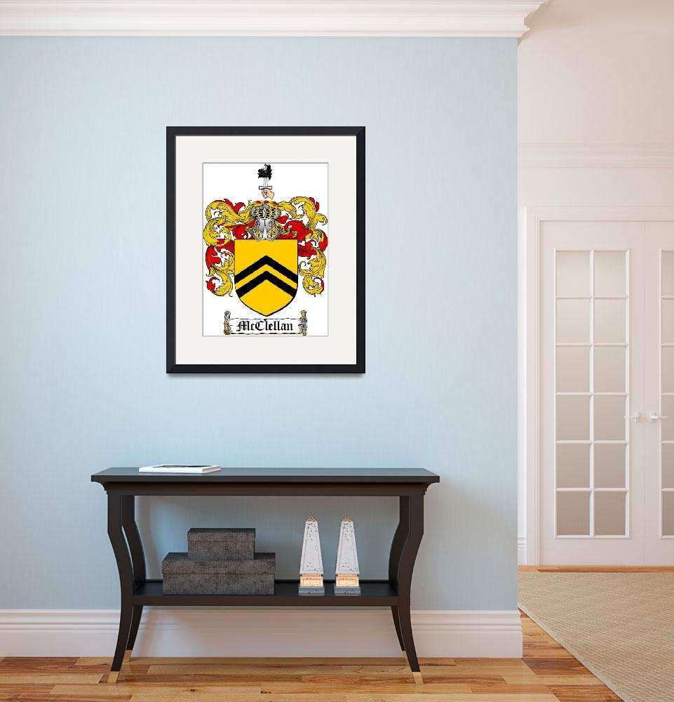"""MCCLELLAN FAMILY CREST - COAT OF ARMS&quot  by coatofarms"