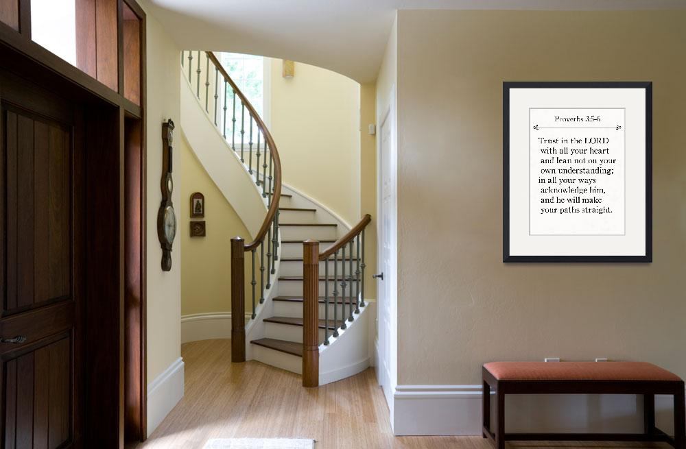 """Proverbs 3:5-6- Bible Verse Wall Art Collection&quot  (2015) by MarkLawrence"