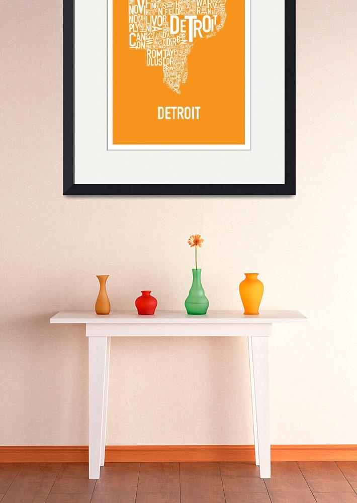 """Detroit Typography Map orange&quot  by HunterLangston"