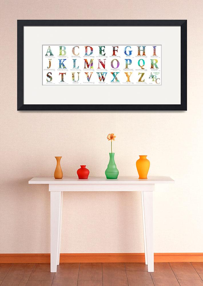 """Bible Verse Alphabet Poster&quot  (2012) by MarkLawrence"