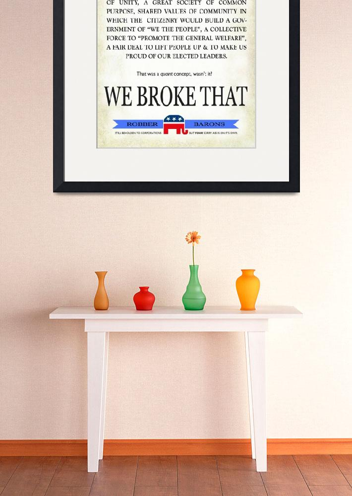 """republican party: we broke that&quot  (2012) by rchristophervest"