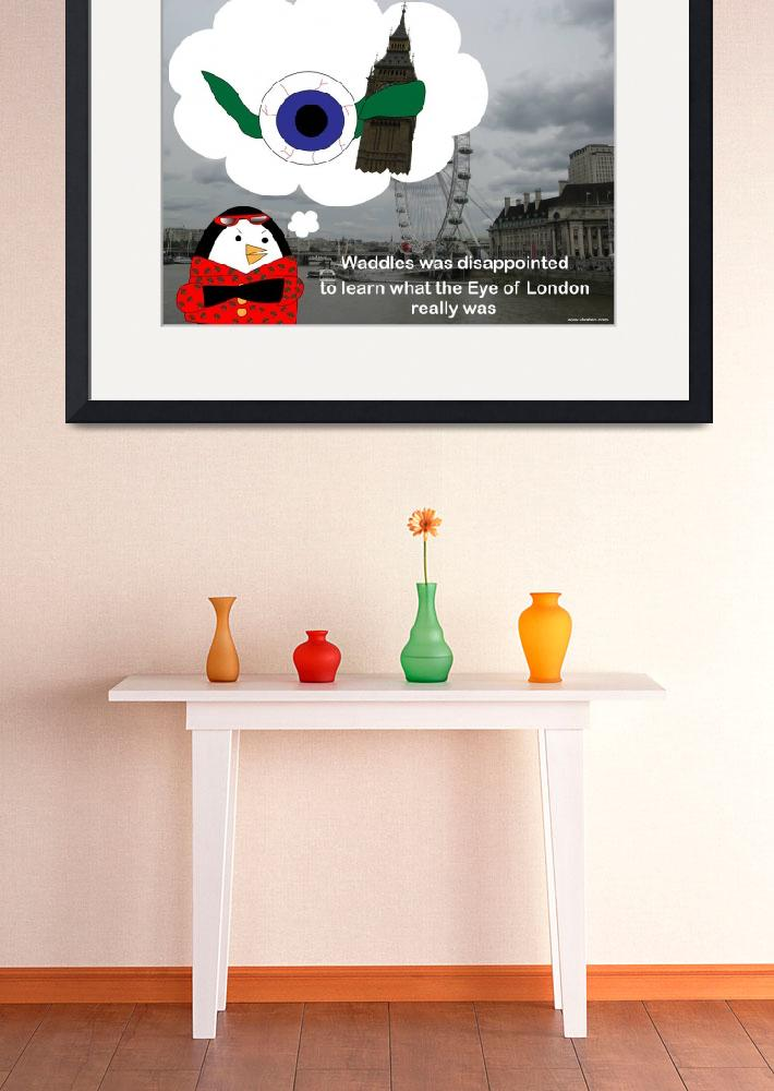 """Waddles the Penguin London Eye&quot  (2009) by ValeriesGallery"