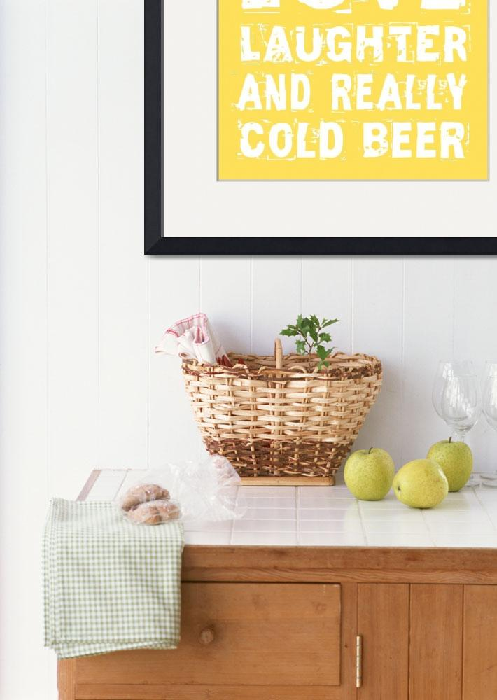 """Love and Cold Beer Poster&quot  (2012) by FriedmanGallery"