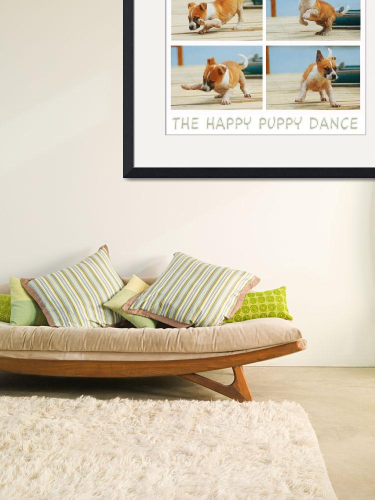 """the happy puppy dance&quot  (2012) by rchristophervest"