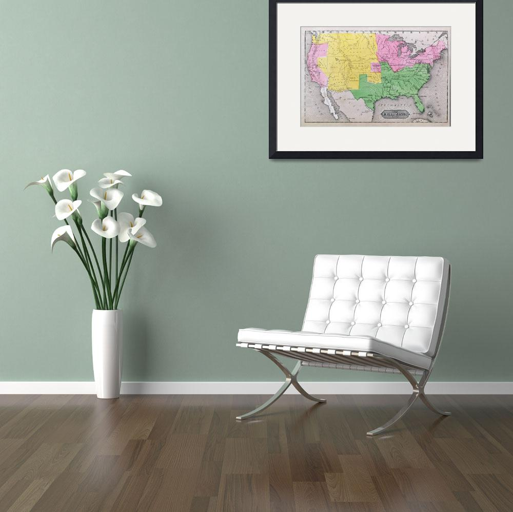 """Map of the United States in 1861&quot  by fineartmasters"