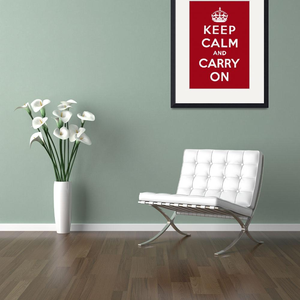 """Red Keep Calm And Carry On 1&quot  by oldies"