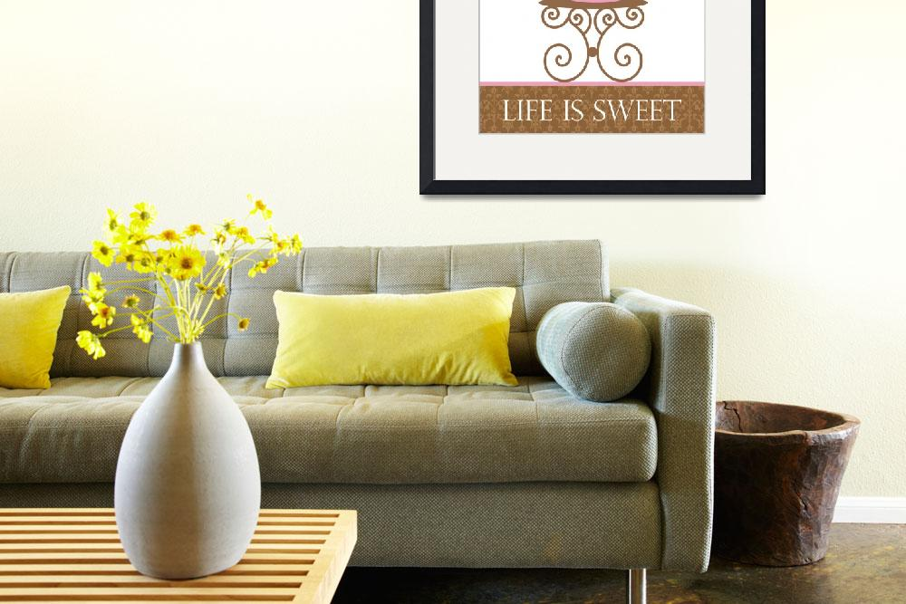 """Life is Sweet&quot  (2009) by cocoastudio"