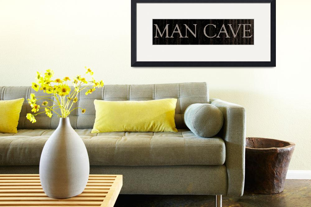 """Man Cave&quot  (2013) by jessicadawn"