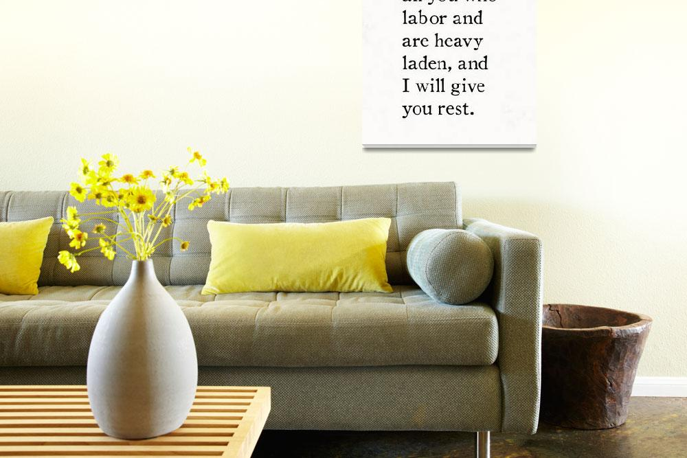 """Matthew 11:28- Bible Verse Wall Art Collection&quot  (2015) by MarkLawrence"