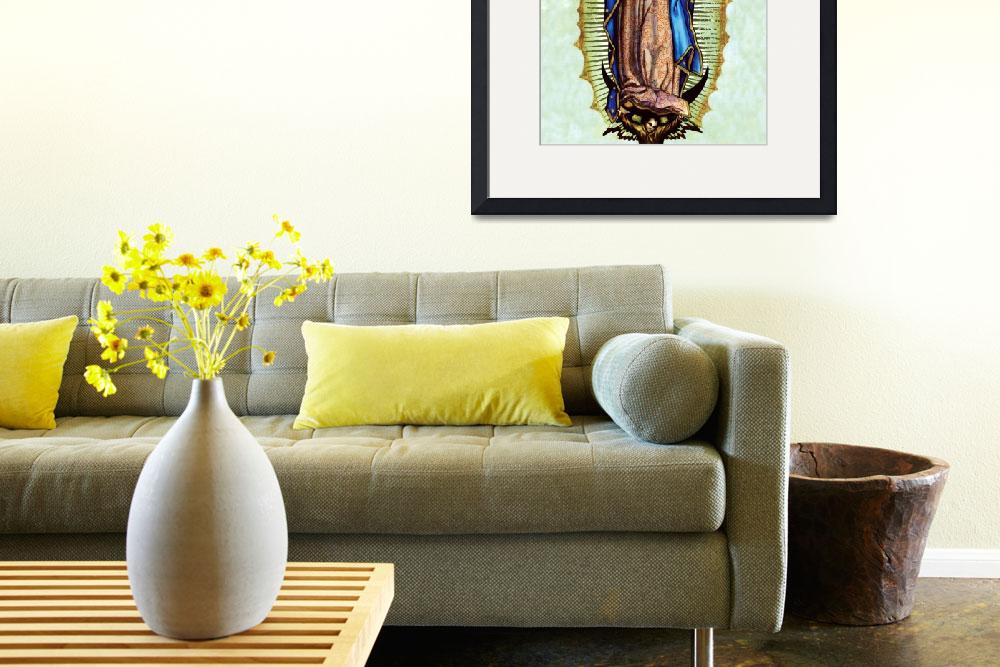 """Our Lady of Guadalupe&quot  (2005) by religiousprints"