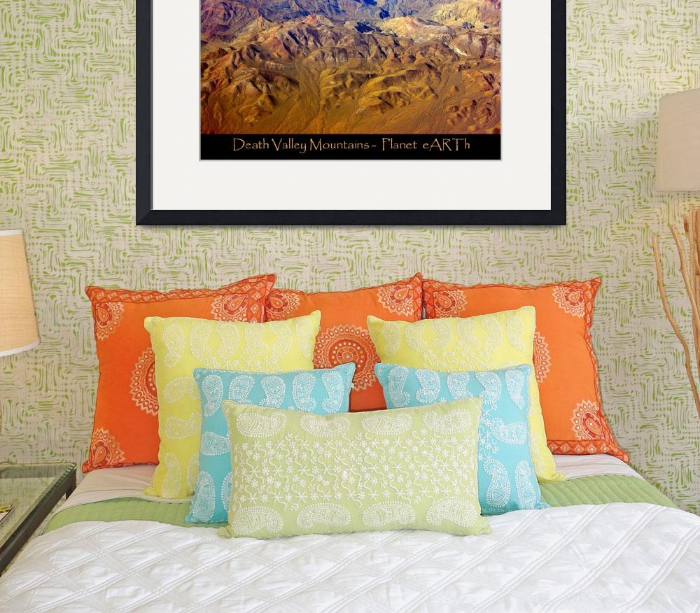 """Death Valley Mountain Range Planet eARTh&quot  (2007) by lightningman"