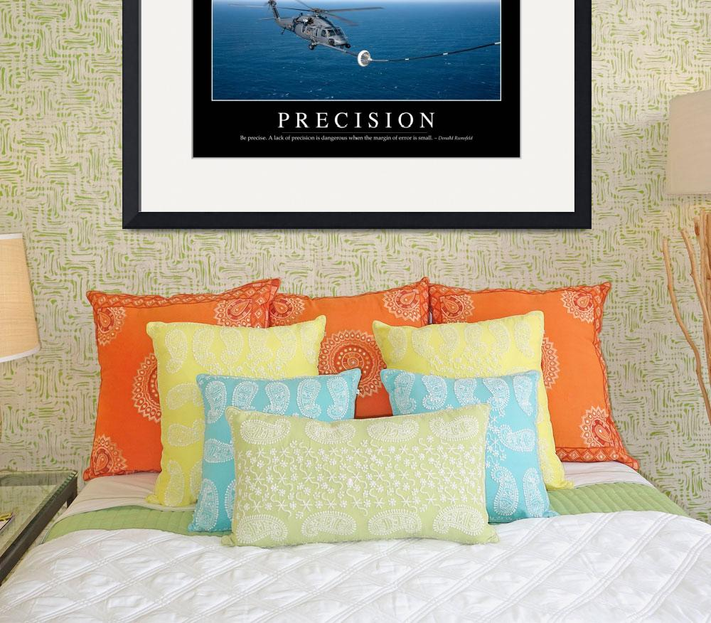 """Precision: Inspirational Quote and Motivational Po&quot  by stocktrekimages"