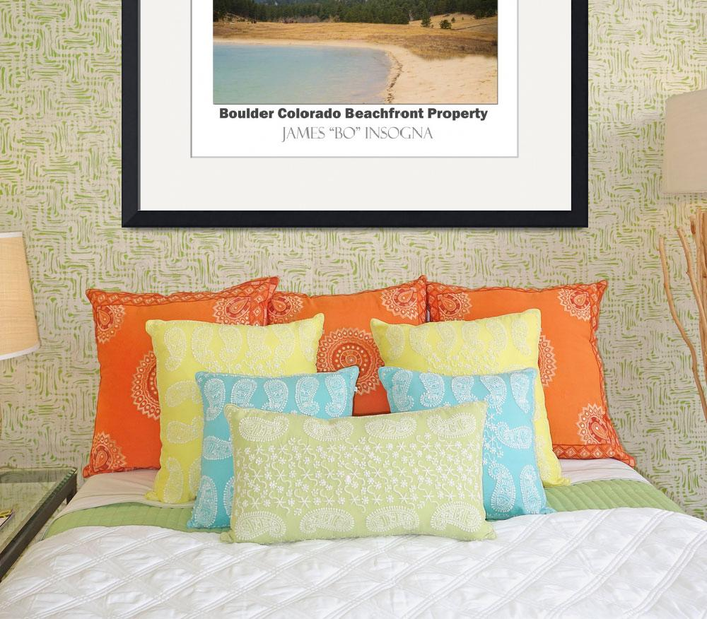 """Boulder Flatirons Beachfront Property Poster Wht&quot  (2015) by lightningman"