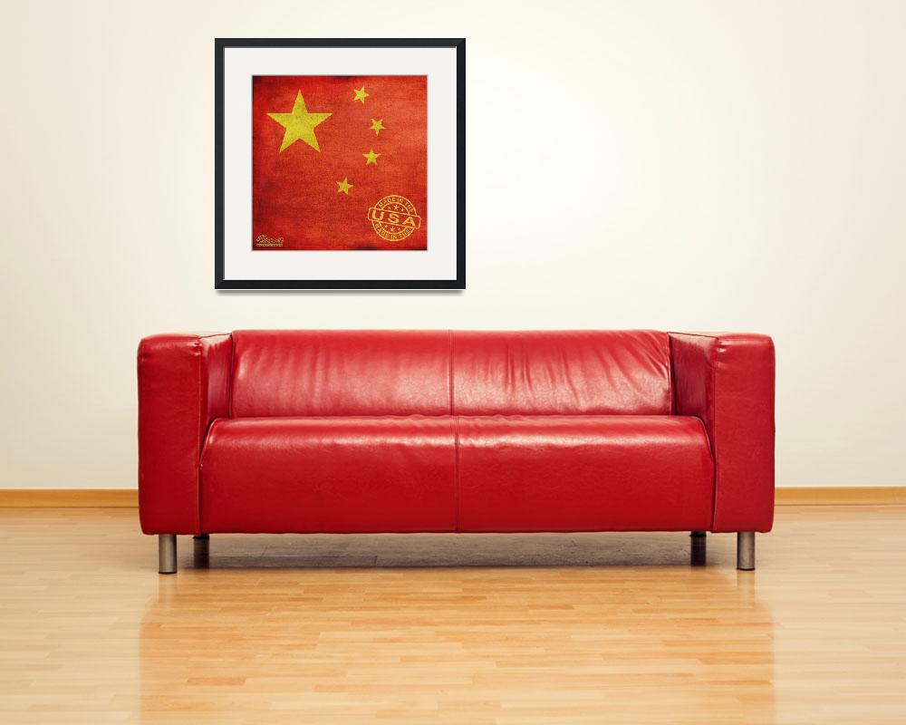 """China Flag Made In The Usa&quot  by RubinoFineArt"