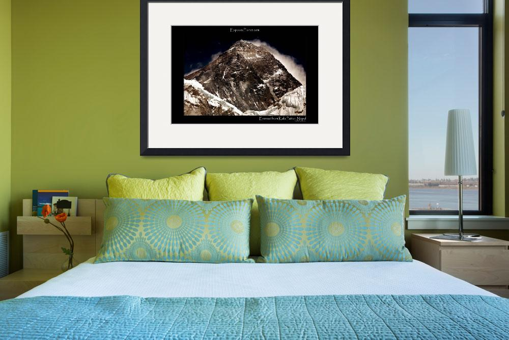 """Everest from Kala Pattar, Nepal&quot  by ExposedPlanet"