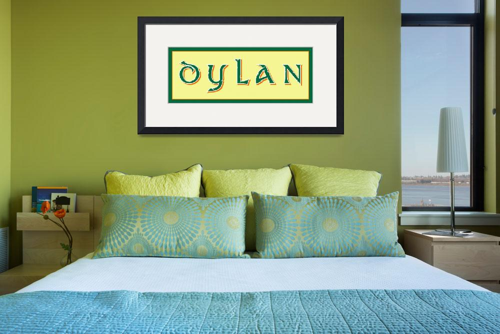 """DYLAN NAME PRINT&quot  by monkeydesigns4u"