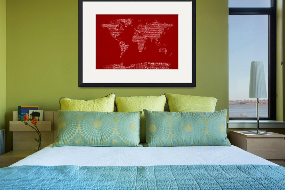 """World Map Sheet Music Red&quot  (2012) by ModernArtPrints"