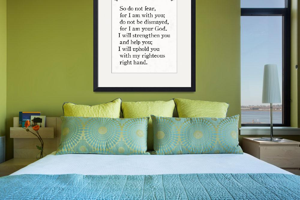 """Isaiah 41:10 - Bible Verse Wall Art Collection&quot  (2015) by MarkLawrence"
