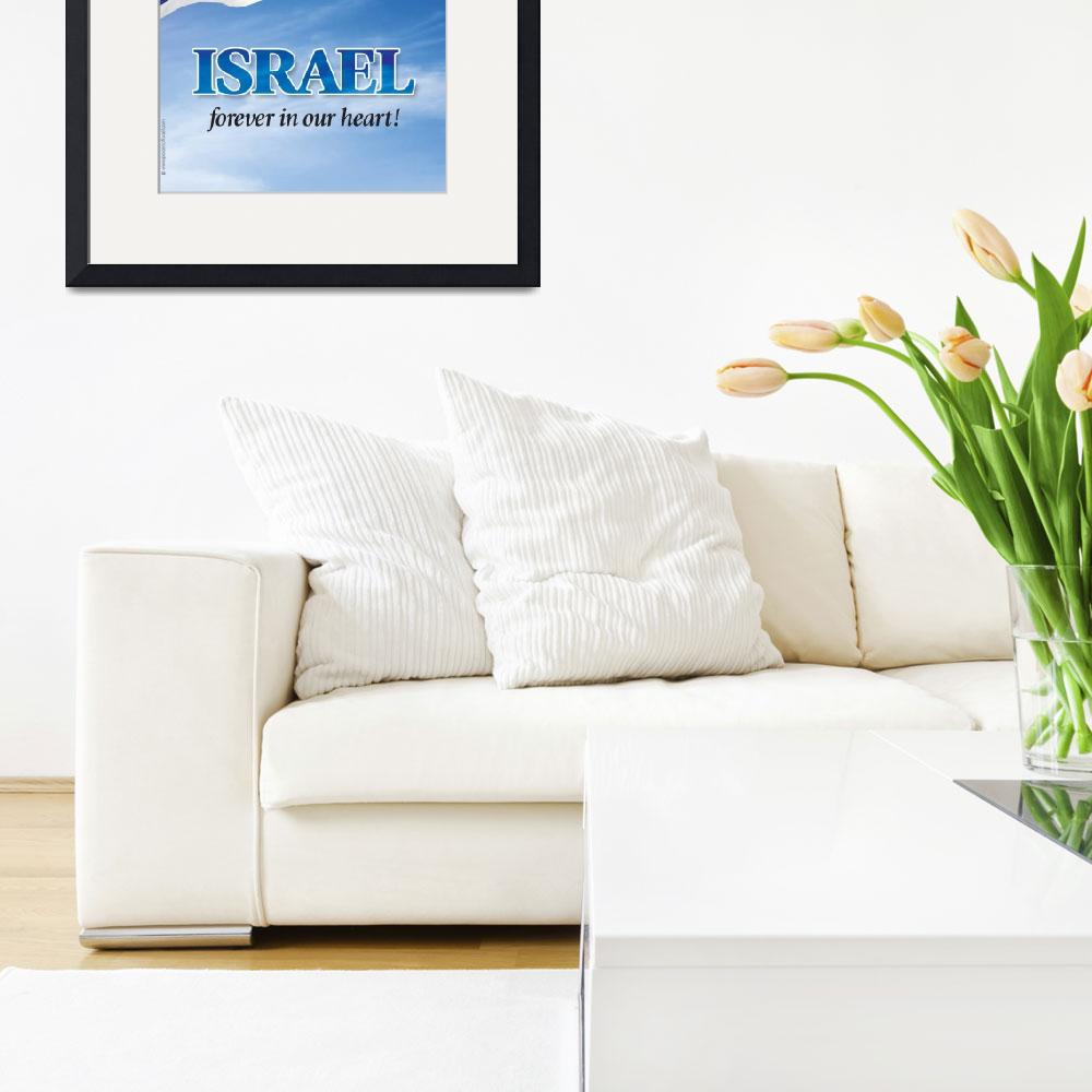 """FOREVER in our heart&quot  (2009) by PostersOfIsrael"