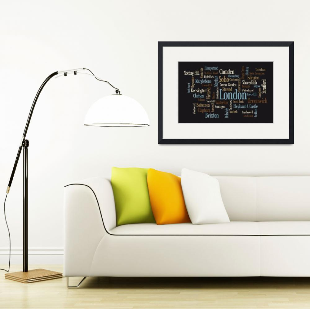 """London Text Map&quot  (2011) by ModernArtPrints"