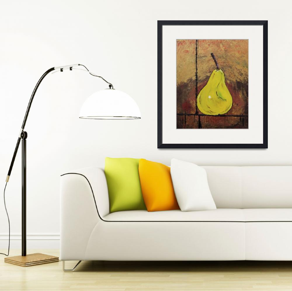 """A Pear Above&quot  (2010) by MaggieBernet"