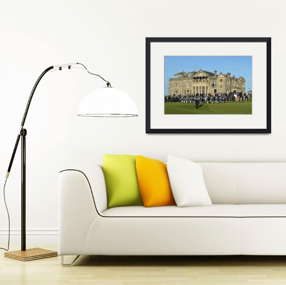 """Pipe Band in Front of Royal and Ancient Clubhouse&quot  (2013) by AdrianWale"
