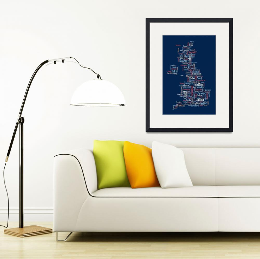 """Great Britain UK City text Map&quot  (2011) by ModernArtPrints"