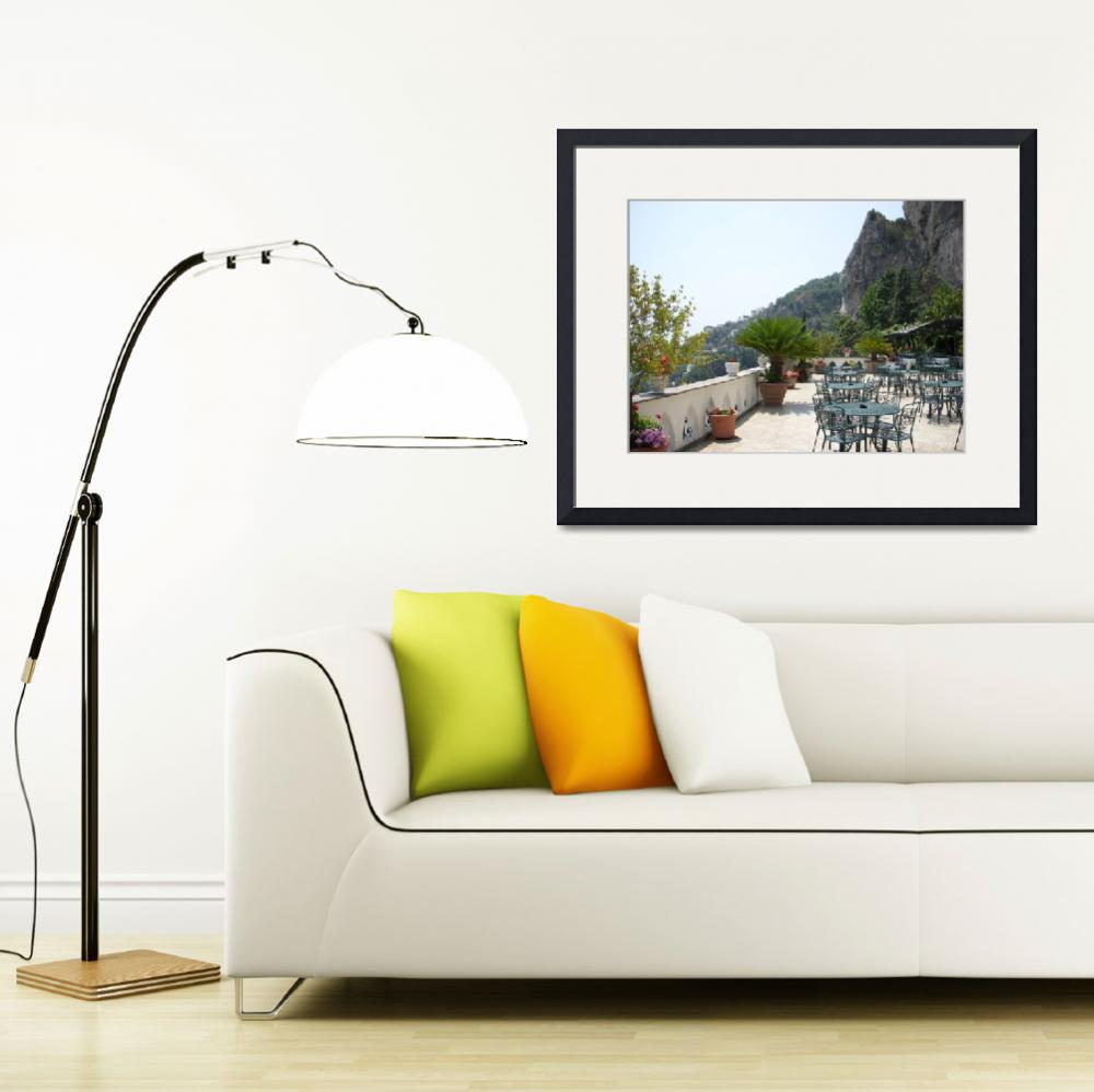 """Cafe on Amalfi Cliff Side&quot  (2008) by tararichter"