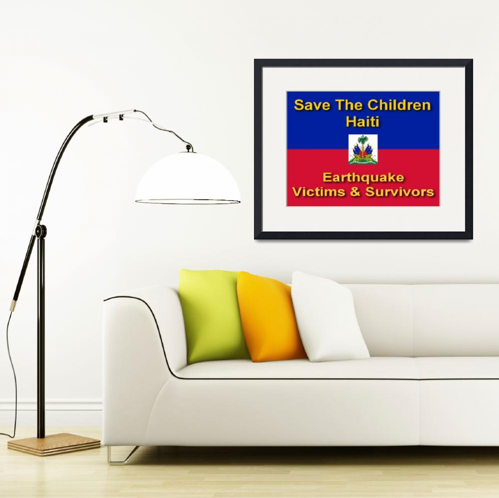 """Save The Children Haiti Earthquake Victims & Survi&quot  (2010) by byteland"