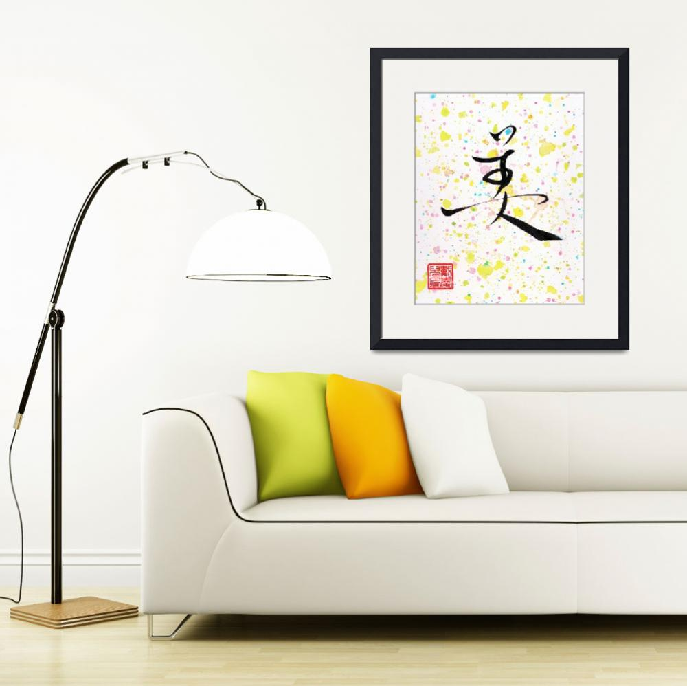 """Beauty - Chinese Calligraphy&quot  (2015) by oystudio"