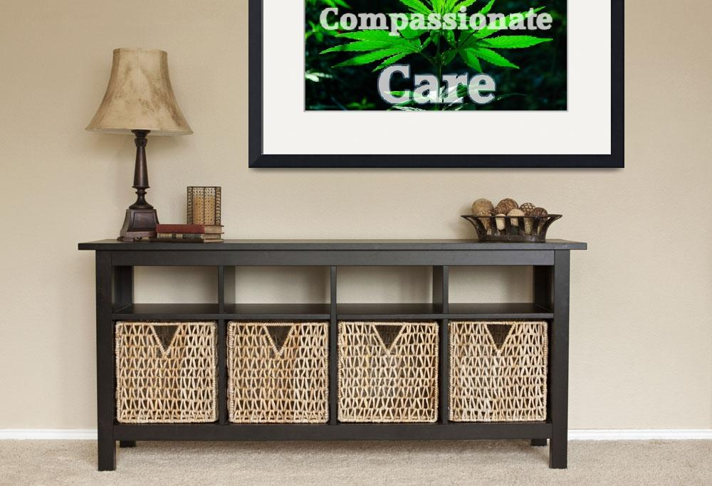 """Holistic Compassionate Care sign&quot  (2011) by thunder"