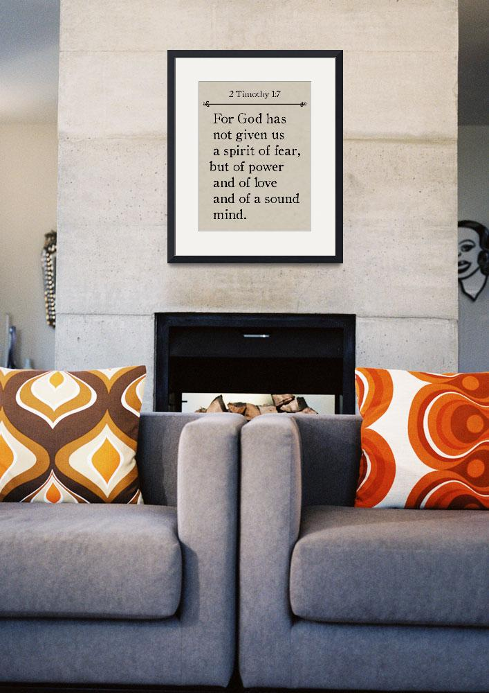"""2 Timothy 1:7 - Bible Verse Wall Art Collection&quot  (2015) by MarkLawrence"