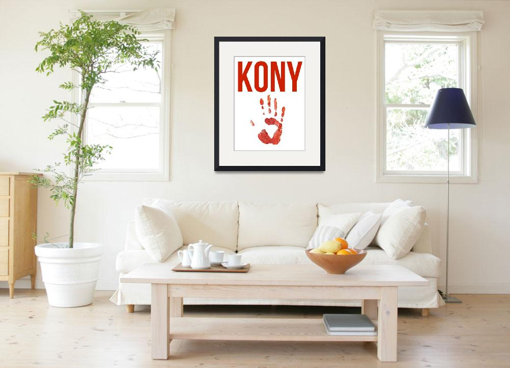 """Kony Poster&quot  (2012) by KonyPosters"