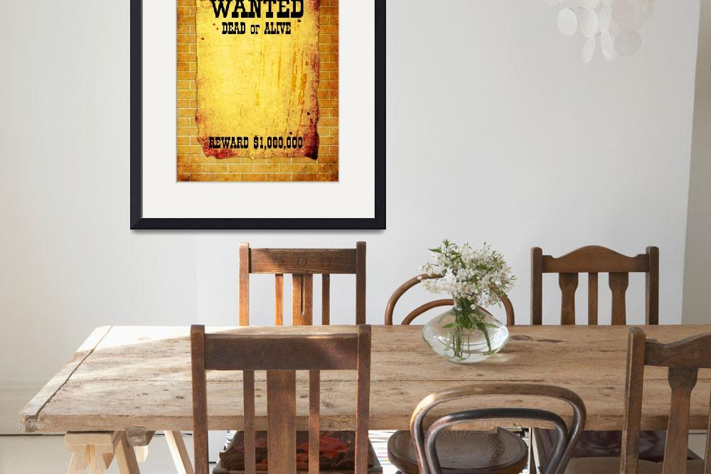 """WANTED poster&quot  by IndianSummer"