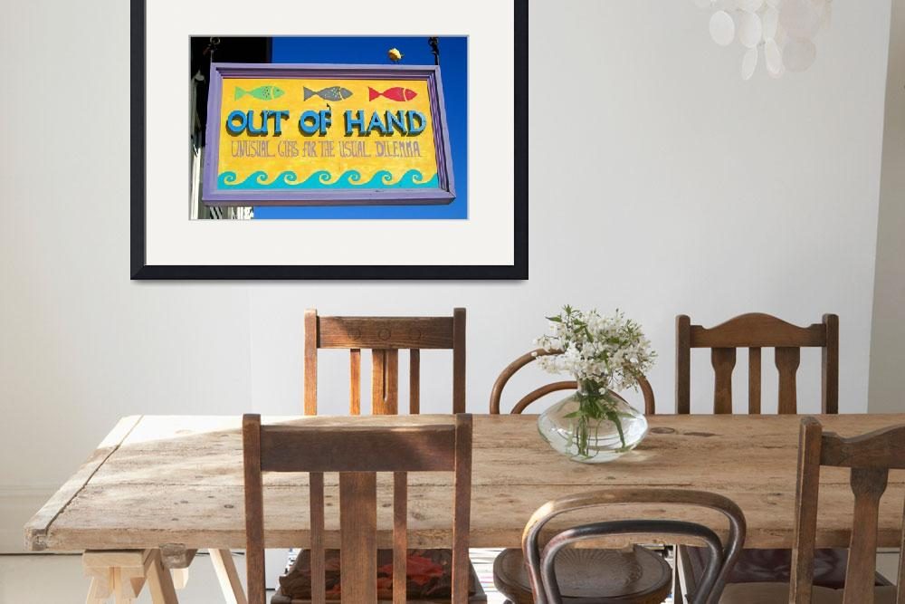 """Out of Hand shop sign&quot  (2010) by Markomarko"
