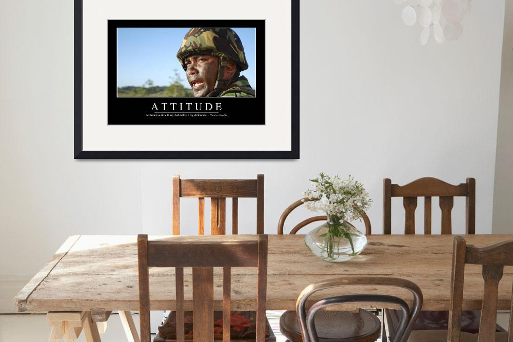 """Attitude: Inspirational Quote and Motivational Pos&quot  by stocktrekimages"