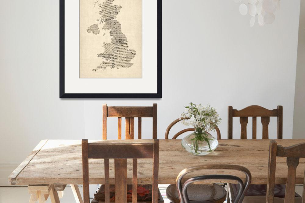 """Great Britain UK Old Sheet Music Map&quot  (2012) by ModernArtPrints"