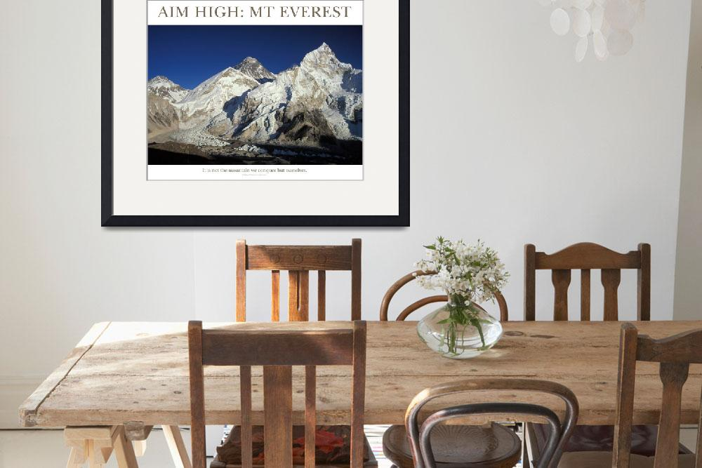 """Aim High: Mt Everest&quot  by adventureart"