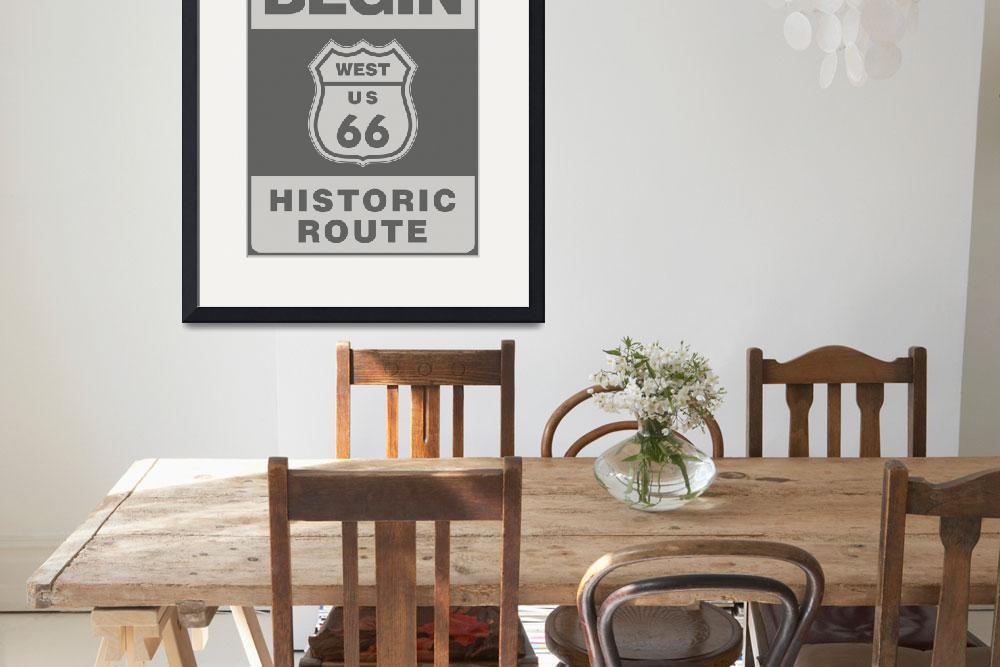 """Route 66 sign&quot  by IndianSummer"